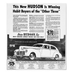 The New 1940 HUDSON Automobile Poster - The New 1940 HUDSON Automobile -.Most Amazing Lowest Price Car Ever Built. Starting at $670.00.