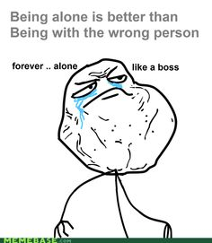 Forever alone swag