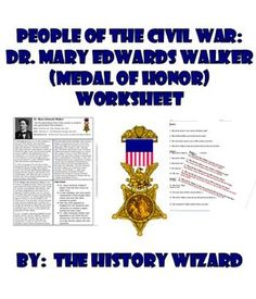 People Of The Civil War Dr Mary Edwards Walker Medal Of Honor Worksheet