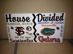 If you are looking for the perfect gift for your college football fan, this is for you! You will love this team sports wooden wall sign with your team Football Signs, Football Crafts, Sports Signs, Football Quotes, Fsu Vs Uf, House Divided Football, Lake House Signs, Florida State University, Special Words