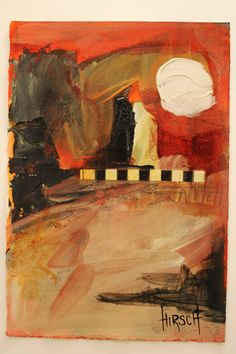 Abstract Mixed Media Painting by Nancy Hirsch-Lassen at the HirschLassenGallery.    $150