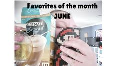 Favourites of the month - JUNE