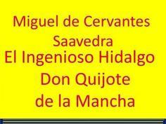 Miguel de Cervantes Saavedra: El Ingenioso Hidalgo Don Quijote de la Mancha (Parte II) - YouTube