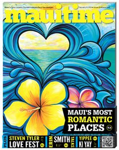 MauiTime Staffers Choose Maui's Most Romantic Spots