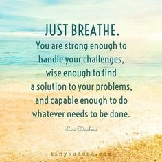 Just breathe. You are strong enough to handle your challenges, wise enough to find a solution to your problems, and capable enough to do whatever needs to be done. Yeah baby, this is totally #WildlyAlive! #selflove #fitness #health #nutrition #weight #loss LEARN MORE → www.WildlyAliveWeightLoss.com
