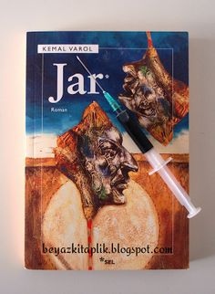 """Jar - Kemal Varol"" Beyaz Kitaplık'ta http://beyazkitaplik.blogspot.com/2013/08/jar-kemal-varol.html"