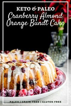 This low carb and paleo Cranbery Almond Orange Bundt Cake is a festive and delicious treat that is keto friendly! Sweetened with Steviva Blend for a natural sweetness to satisfy your sweet tooth without sacrificing your carb intake!
