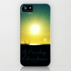 If I'm Asleep...Let Me Dream iPhone Case by RDelean - $35.00