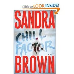 Sandra Brown is own of my favorite authors but this book is amazing!