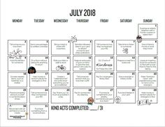 31 ideas to practice kindness during the month of July! Friday Saturday Sunday, Chin Up, Affirmations, Free Printables, Random Acts, Acting, Inspirational Quotes, Classroom, Motivation