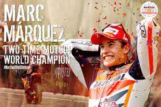 Marc Márquez, two times MotoGP World Championship.