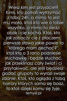 chcialabym mic taking kogos Positive Thoughts, Positive Quotes, Motivational Quotes, Inspirational Quotes, Happy Photos, Sad Life, All You Need Is Love, True Friends, Texts