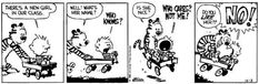 CALVIN & HOBBES STRIPS I thought it only fair to share my favorite comic strip with you. Calvin may only be but he does sure have an inc. Calvin Und Hobbes, Calvin And Hobbes Comics, Best Calvin And Hobbes, Best Friends For Life, Fun Comics, Having A Crush, New Girl, Comic Strips, True Stories