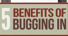 Bugging In | Why Staying Put Might Be Your Best Bet For Survival
