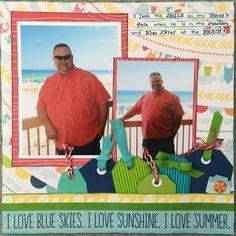 I love Blue Skies, Sunshine Summer... - Scrapbook.com