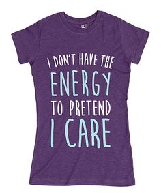 Look at this #zulilyfind! Heather Purple 'I Don't Have the Energy to Pretend' Fitted Tee #zulilyfinds