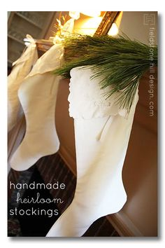 Create heirloom Christmas stockings from inherited linens, napkins, etc. These are made from my Grandmother's napkins { via www.fieldstonehilldesign.com }.