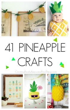 41 really awesome pineapple crafts!