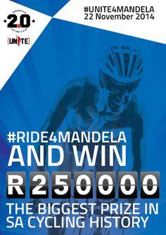 Boasting the biggest cycling prize in SA history, #RIDE4MANDELA.