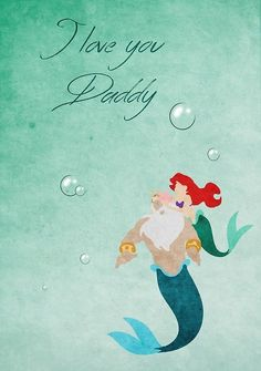 The Little Mermaid inspired Father's Day design. Disney Princess Quotes, Disney Princess Pictures, Disney Songs, Disney Quotes, Disney Pictures, Disney Art, Walt Disney, Princess Sayings, Disneyland Quotes