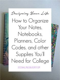 How to organize your notes and what supplies you'll need for college this semester