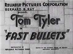 Title sequence. Main title | Fast Bullets (1936); directed by Harry S. Webb (billed as Henrí Samuels); for Reliable Pictures
