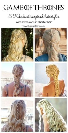 Game of thrones hairstyles! Tutorial for 3 Khaleesi signature looks, video included. https://hairsaffairs.com/game-thrones-hair-tutorial