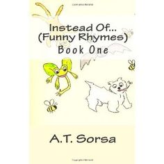 Instead Of... (Funny Rhymes): Funny Rhymes - Book One (Volume 1) (Paperback)  http://www.picter.org/?p=1470083590