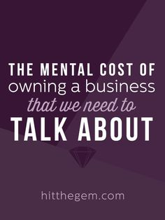 The Mental Cost of Owning a Business That We Need to Talk About ---> Reaping the benefits of this romanticized career choice requires risks. Gambling with something far more precious than money, time, and security… mental health. Business Advice, Home Based Business, Business Entrepreneur, Business Planning, Online Business, Business Marketing, Business Coaching, Business Quotes, Small Business Start Up