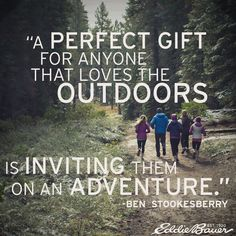 This is a great quote! And I just had an idea, for the holidays why not make a gift certificate booklet made of adventures? Then give it away to the person who loves being outside, whenever they want to go on an adventure they just need to give you a coupon and away you go! #LiveYourAdventure #PinUpLive