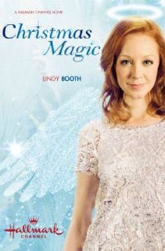 Lindy Booth in Christmas Magic Great Christmas Movies, Xmas Movies, Hallmark Christmas Movies, Christmas Shows, Hallmark Movies, Family Movies, All Movies, Christmas Music, Great Movies