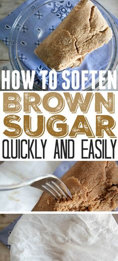 How to soften brown