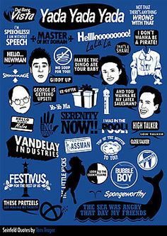Seinfeld Quotes by Tom Trager - Ha!  ***Vandelay Industries!