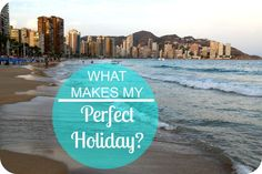 What makes my perfect holiday? Does my application to become a Mark Warner ambassador make you smile?
