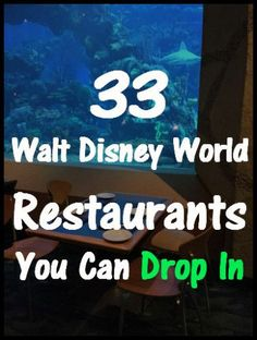 33 Walt Disney World Restaurants You Can Drop In - Couponing to Disney