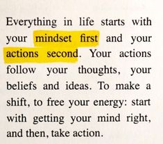 Mindset First, Actions Second. Motivacional Quotes, Mood Quotes, True Quotes, Positive Quotes, Qoutes, Best Quotes Images, Pretty Words, Cool Words, Wise Words