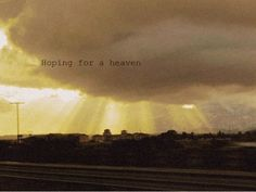 Hoping for a heaven | Flickr - Photo Sharing!