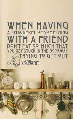 Vinyl Wall Decal Sticker Art - Winnie the Pooh kitchen quote -  Whimsical Mural. $37.95, via Etsy.
