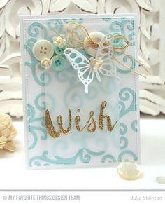 Pierced Fancy Flourish Wish Card by Julia Stainton for MFT Stamps