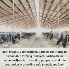 Both organic & conventional farmers contribute to sustainable farming practices, participate in animal welfare & traceability programs, and take great pride in providing safe & nutritious food. #FactsNotFear