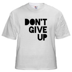 Don't Give Up from http://LabelMeHappy.com