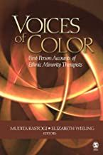 """""""Voices of Color: First Person Accounts of Ethnic Minority Therapists"""" is the first book to address the training, academic, and professional experiences of ethnic minority therapists. Using real cases, narratives, and biographical material, each chapter motivates the reader to ponder and challenge how issues related to mental health intersect with race/ethnicity within a broader diversity framework. University Of Delhi, Gender Issues, Psychology Degree, Family Therapy, Library Catalog, Marriage And Family, Library Books, Used Books, Accounting"""
