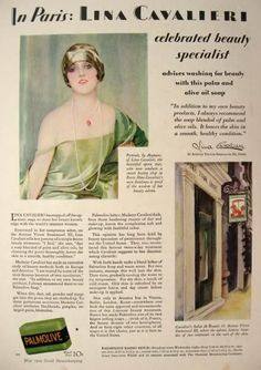 Vintage Beauty Ads | 1929 Palmolive Soap Ad ~ Lina Cavalieri, Vintage Health & Beauty Ads