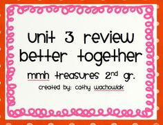 MMH Treasures Grade 2, Unit 3 Review product from C-is-for-Classroom on TeachersNotebook.com