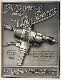 1928 Vintage Power Tool Ad Van Dorn Electric Drill Vintage Hardware Paint Ads Vintage Mechanics Vintage Tools Plumbing Tools