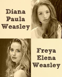 Harry Potter the Next Generation, Charles and Adriana Weasley kids: Diana Paula - Daria Sidorchuk, Freya Elena - Freya Mavor.