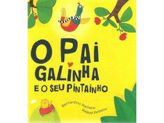 O+paigalinhaeofilhopintainho by beebgondomar via slideshare Stories For Kids, Fine Motor Skills, Fathers Day, Childrens Books, My Books, Preschool, Classroom, Teaching, Activities