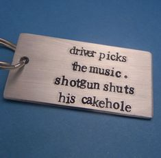 Supernatural Inspired - Driver Picks The Music. Shotgun Shuts His Cakehole. - A Hand Stamped Aluminum Keychain on Etsy, $12.95