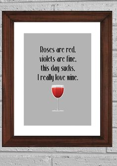 Funny Art Print, I love Wine Typography print, Wall decor, kitchen art print 8x10in