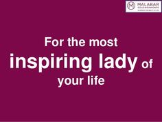 For The Most Inspiring Lady In Your Life - She Is Mine
